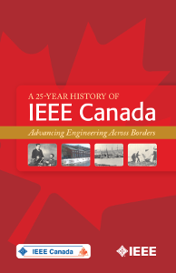25-Year History of IEEE Canada Achievements